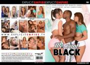 We Want Black (Explicit Empire) HDRip, 720p